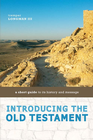 more information about Introducing the Old Testament: A Short Guide to Its History and Message / Abridged - eBook