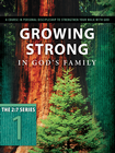 more information about Growing Strong in God's Family: A Course in Personal Discipleship to Strengthen Your Walk with God - eBook