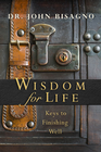more information about Wisdom for Life: Keys to Finishing Well - eBook