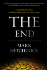 more information about The End: A Complete Overview of Bible Prophecy and the End of Days - eBook