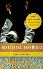 more information about Miraculous Movements: How Hundreds of Thousands of Muslims Are Falling in Love with Jesus - eBook