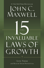 more information about The 15 Invaluable Laws of Growth: Live Them and Reach Your Potential - eBook