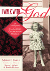 more information about I Walk With God - eBook