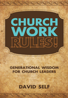 more information about Church Work Rules!: Generational Wisdom for Church Leaders - eBook