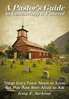 more information about A Pastor's Guide to Conducting a Funeral: Things Every Pastor Needs to Know, But May Have Been Afraid to Ask - eBook