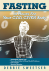 more information about Fasting: 18 Hours for Your God-Given Body - eBook
