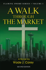 more information about A Walk Through the Market: Second Edition - eBook