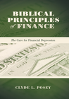 more information about Biblical Principles of Finance: The Cure for Financial Depression - eBook