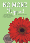 more information about No More Hippos!: A Memoir of Hope for Wives Whose Husbands Struggle with Pornography or Sexual Addiction - eBook