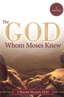 more information about The God Whom Moses Knew: A Novel - eBook