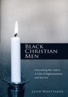 more information about Black Christian Men: Answering the Call to A Life of Righteousness and Service - eBook