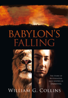 more information about Babylon's Falling: The Story of Belteshazzar, also known as Daniyyel - eBook