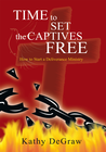 more information about Time to Set the Captives Free: How to Start a Deliverance Ministry - eBook