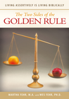 more information about The Two Sides of the Golden Rule: Living Assertively is Living Biblically - eBook