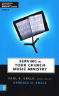 more information about Serving in Your Church Music Ministry - eBook