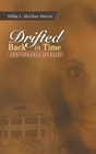 more information about Drifted Back In Time: Deep Secrets Revealed - eBook