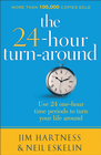 more information about 24-Hour Turnaround, The: Discovering the Power to Change - eBook
