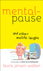 more information about Mentalpause and Other Midlife Laughs - eBook