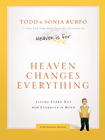 more information about Heaven Changes Everything: Living Every Day with Eternity in Mind - eBook