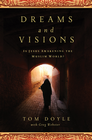 more information about DREAMS AND VISIONS: Is Jesus Awakening the Muslim World? - eBook