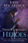 more information about Twelve Unlikely Heroes: How God Commissioned Unexpected People in the Bible and What He Wants to Do with You - eBook