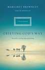 more information about Grieving God's Way: The Path to Lasting Hope and Healing - eBook