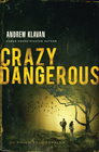 more information about Crazy Dangerous - eBook