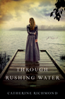 more information about Through Rushing Water - eBook