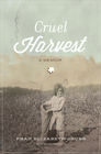 more information about Cruel Harvest: A Memoir - eBook
