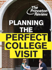 more information about Planning the Perfect College Visit: Advice for Before You Go & Questions to Ask When You're There - eBook