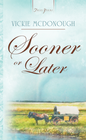 more information about Sooner Or Later - eBook