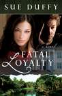 more information about Fatal Loyalty: A Novel - eBook