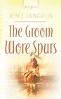 more information about The Groom Wore Spurs - eBook