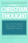 more information about A History of Christian Thought: Volume 3: From the Protestant Reformation to the Twentieth Century (Revised Edition) - eBook