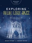 more information about Exploring Blue Like Jazz Resource Guide - eBook