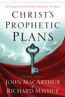 more information about Christ's Prophetic Plans: A Futuristic Premillennial Primer - eBook