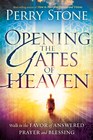 more information about Opening the Gates of Heaven: Walk in the favor of answered prayer and blessing - eBook