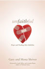 more information about Unfaithful: Hope and Healing After Infidelity - eBook