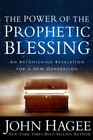 more information about The Power of the Prophetic Blessing: An Astonishing Revelation for a New Generation - eBook