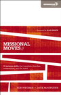 more information about Missional Moves: 15 Tectonic Shifts that Transform Churches, Communities, and the World - eBook