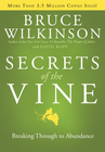 more information about Secrets of the Vine: Breaking Through to Abundance - eBook