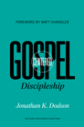 more information about Gospel-Centered Discipleship - eBook