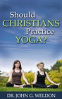 more information about Should Christians Practice Yoga? - eBook