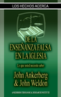 more information about Los Hechos Acerca De La Ensenanza Falsa En La Iglesia - eBook