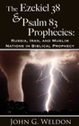 more information about The Ezekiel 38/Psalm 83 Prophecies: Russia, Iran and Muslim Nations in Biblical Prophecy - eBook