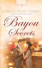 Bayou Secrets - eBook