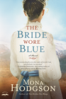 more information about The Bride Wore Blue: A Novel - eBook