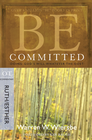 more information about Be Committed (Ruth & Esther): Doing God's Will Whatever the Cost - eBook