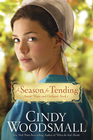 more information about A Season for Tending: Book One in the Amish Vines and Orchards Series - eBook