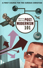 more information about Postmodernism 101: A First Course for the Curious Christian - eBook